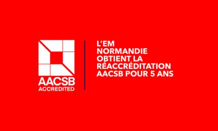 L'EM Normandie réaccréditée AACSB pour 5 ans