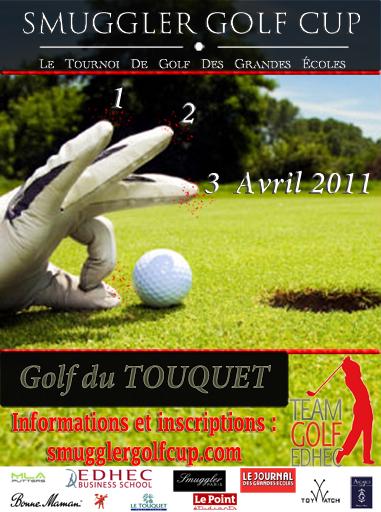 Les 1, 2 et 3 avril 2011, la Smuggler Golf Cup revient sur le Golf du Touquet