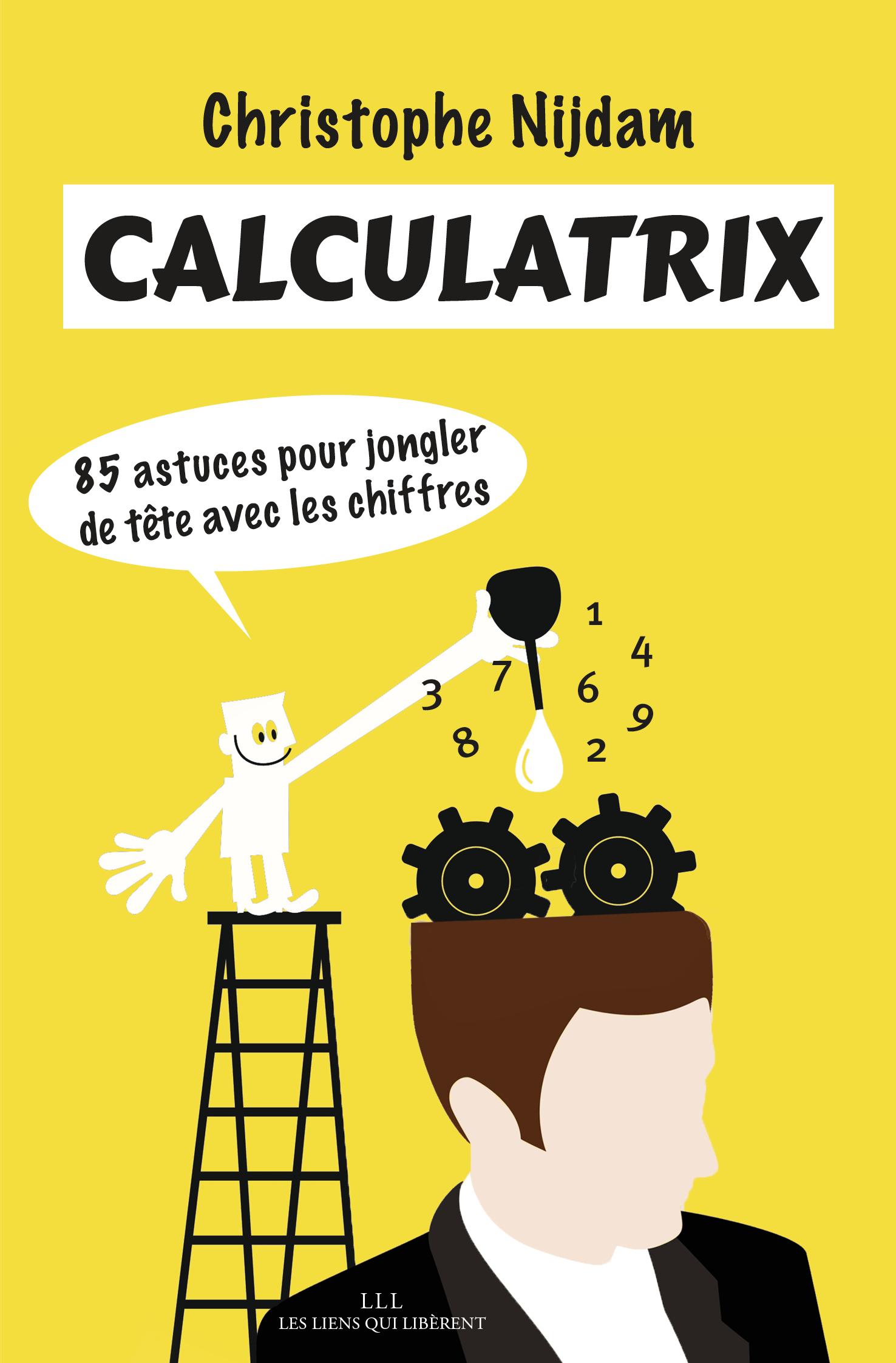 Devenez un pro du calcul mental avec « Calculatrix »