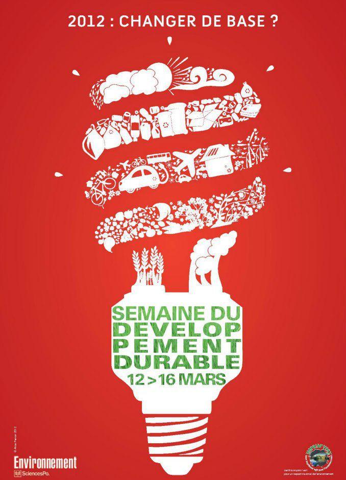 """Semaine du développement durable à SciencesPo du 12 au 16 mars: """"2012: changer de base ?"""""""