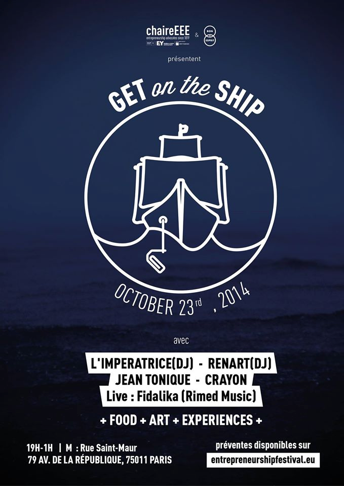 Get On The Ship – Soirée de clôture de l'EntrepreneurSHIP Festival