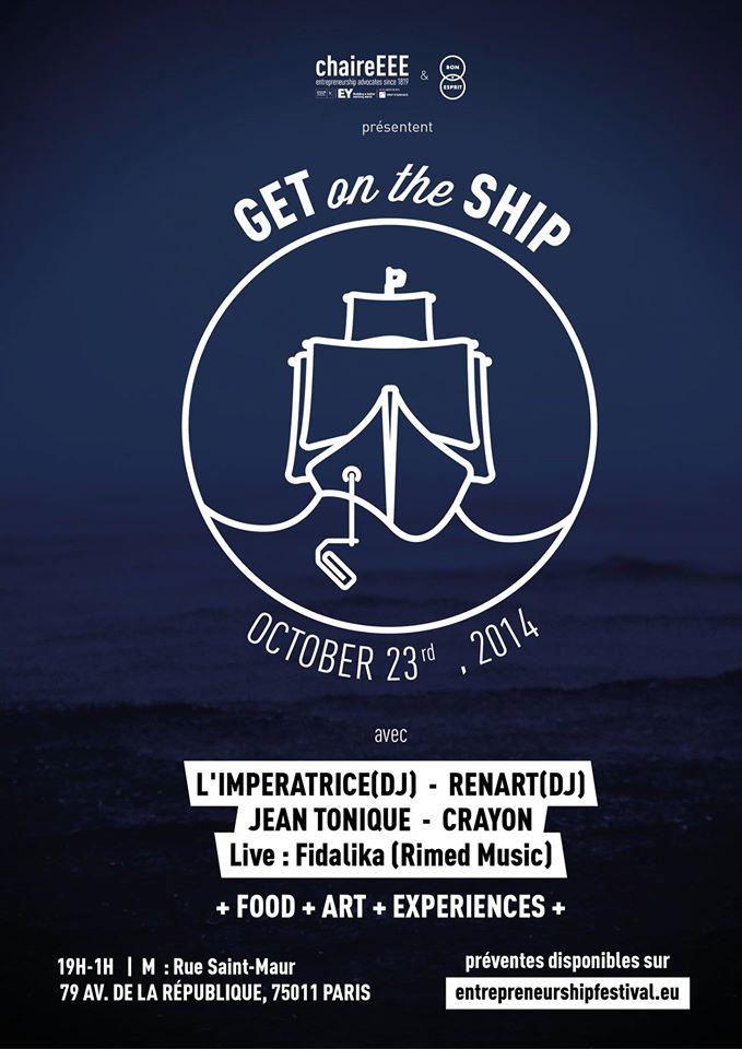 Get On The Ship – Soirée de clôture de l'EntrepreneurSHIP Festival