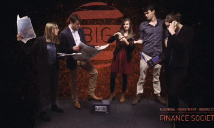 BIG – FINANCE SOCIETY, UNE PORTE OUVERTE SUR LE MONDE DU BUSINESS