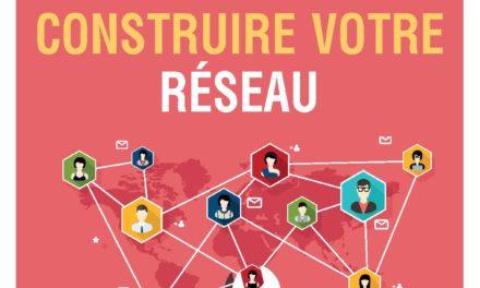 « Etudiants, jeunes professionnels : Comment construire votre réseau », le guide complet du parfait networker de Maxime Maeght