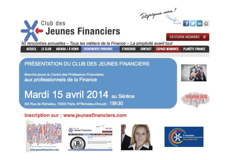Le Club des Jeunes Financiers propose aux jeunes financiers de Paris et sa région de découvrir ses activités
