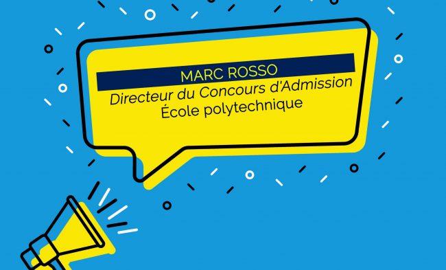 Marc Rosso nommé Directeur du Concours d'Admission de l'École polytechnique