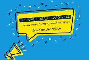 Le colonel Thibault Capdeville, nommé Directeur de la Formation Humaine et Militaire de l'École polytechnique