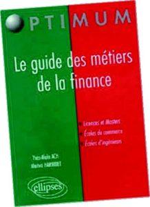 Le guide des métiers de la finance Collection Optimum Editions Ellipses Ach/Harribet 06.