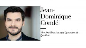 Chez Quadient, mettez votre soif d'apprendre au service de l'innovation – L'interview de Jean-Dominique Condé