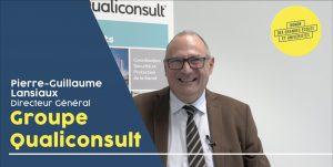 Interview vidéo Pierre-Guillaume Lansiaux Groupe Qualiconsult