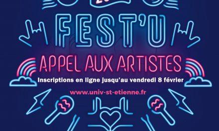 APPEL AUX ARTISTES pour participer au Fest'U, le grand festival culturel de l'Université Jean Monnet, les 23, 24 et 25 Mai 2019