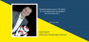 Alain Goudey, directeur de la transformation digitale de NEOMA, décode les relations entre IA et recrutement dans l'entreprise