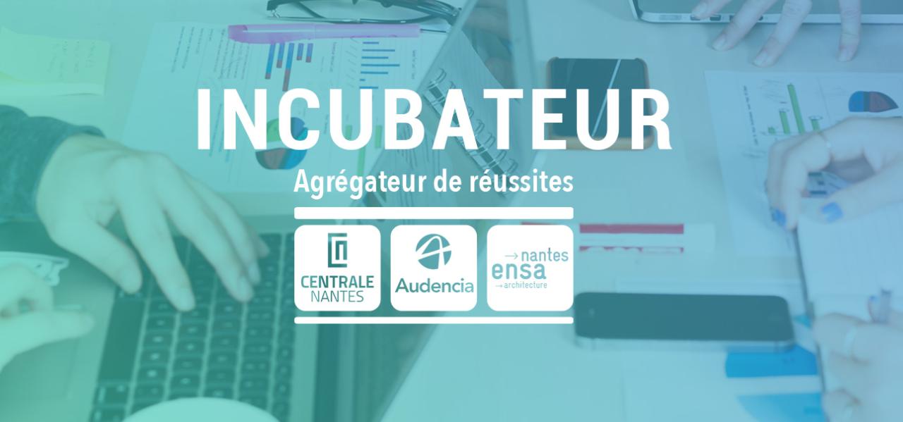 L'incubateur Centrale-Audencia-Ensa recrute sa prochaine promotion février 2021