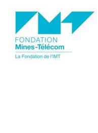 Fondation Mines-Télécom (IMT) – Une ambition de 50 M€ et de nouveaux projets collectifs