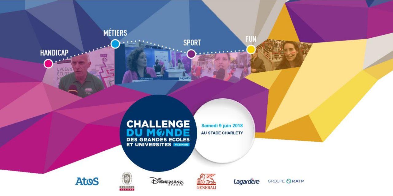Rendez-vous le 9 juin 2018 pour les 10 ans du Challenge du Monde des Grandes Ecoles et Universités !