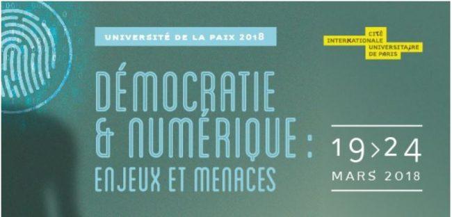 4e édition de l'Université de la Paix « Démocratie et numérique : enjeux et menaces » 19-24 mars 2018