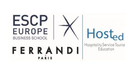 ESCP Europe et FERRANDI Paris créent Hosted, le pôle de formations supérieures en Hospitality Management