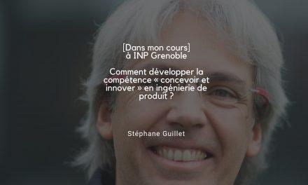 [Dans mon cours] Concevoir et innover à Grenoble INP – Génie industriel et Grenoble INP – Ense3