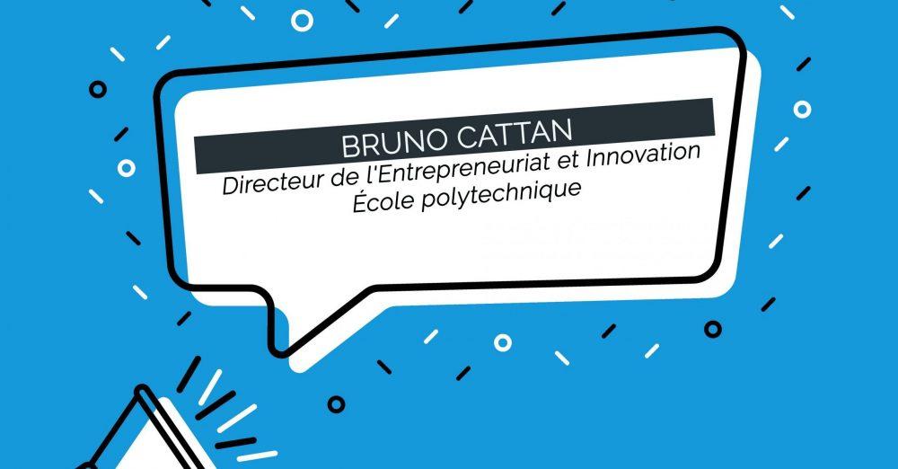 L'École polytechnique nomme son nouveau Directeur de l'Entrepreneuriat et Innovation : Bruno Cattan