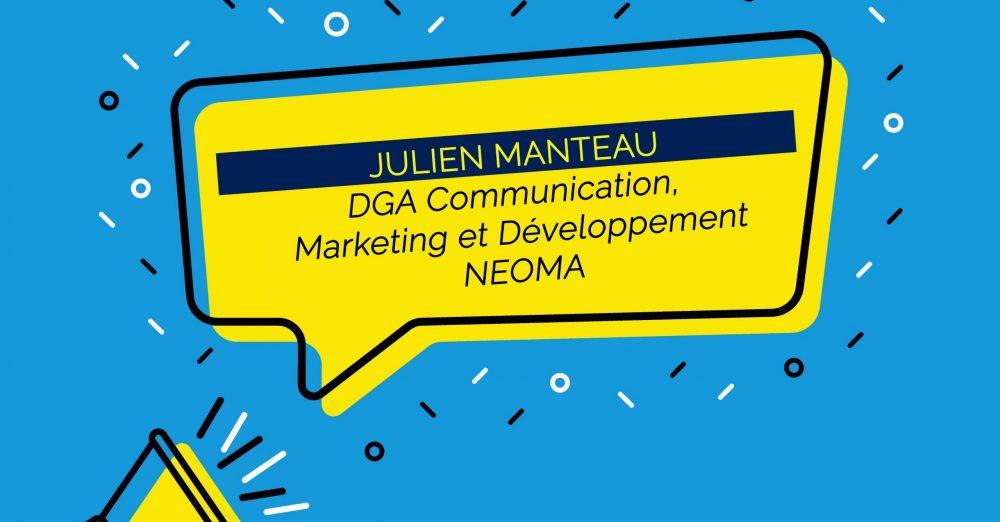 Julien Manteau nommé DGA Communication, Marketing et Développement de NEOMA Business School (c)