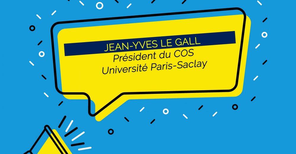 Jean-Yves Le Gall, élu président du Conseil d'Orientation Stratégique de l'Université Paris-Saclay