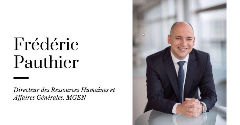 Parcours, métier, entreprise, diplôme… Interview de Frédéric Pauthier, Directeur des Ressources Humaines et Affaires Générales de MGEN.