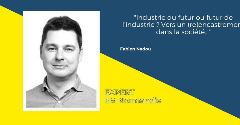 Industrie du futur ou futur de l'industrie ? Vers un (re)encastrement dans la société…