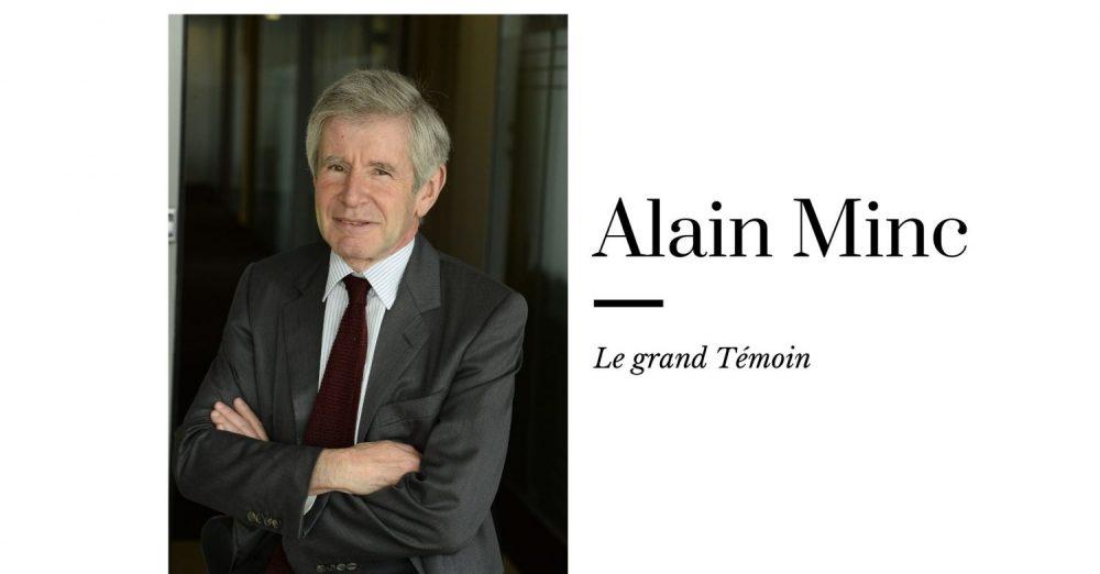 Interview d'Alain Minc