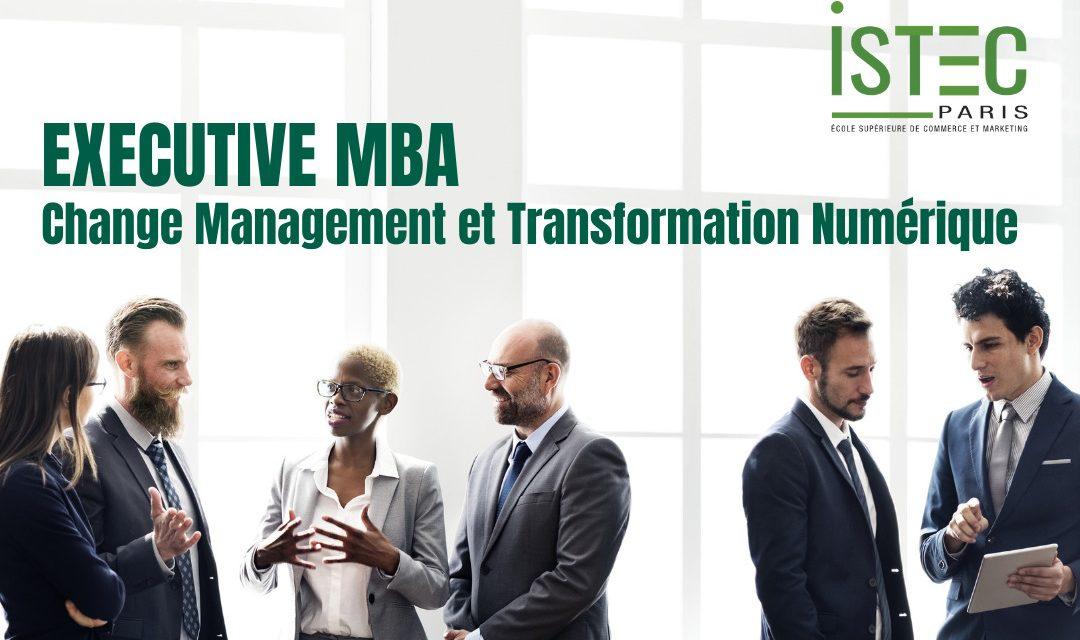 Former au Change Management et à la Transformation Numérique :  L'ISTEC Paris ouvrira en janvier 2021 un Executive MBA