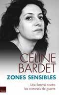 Céline Bardet : « les femmes ne sont pas des armes de guerre ! »