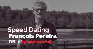 François Pereira, Directeur des systèmes d'information d'Intermarché, répond à nos questions en vidéo !