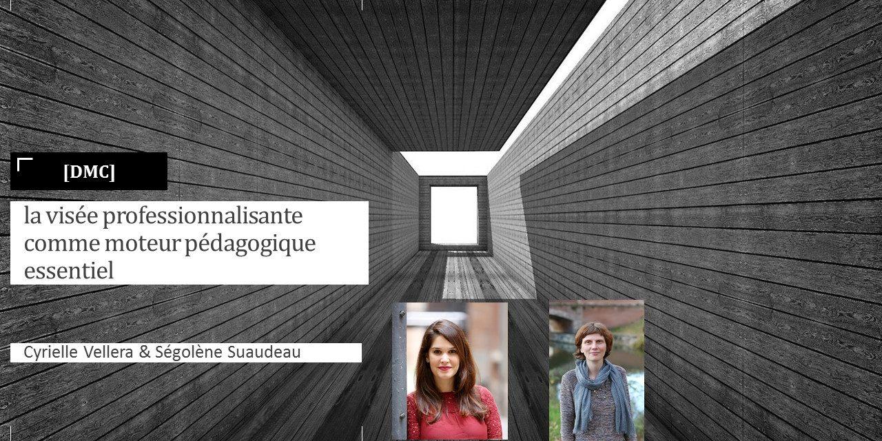 [DANS MON COURS] La visée professionnalisante comme moteur pédagogique essentiel Toulouse School of Management – Universite Toulouse 1 Capitole