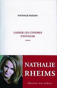 Nathalie Rheims – Laisser les Cendres s'envoler – Confessions intimes