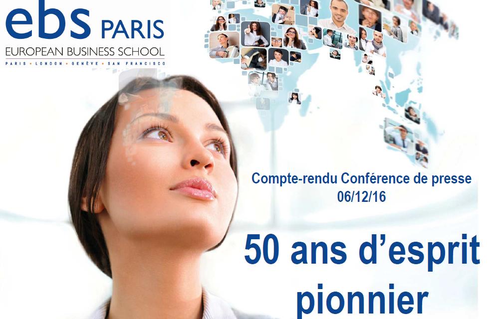 EBS Paris European Business School, 50 ans d'esprit pionnier et une nouvelle stratégie