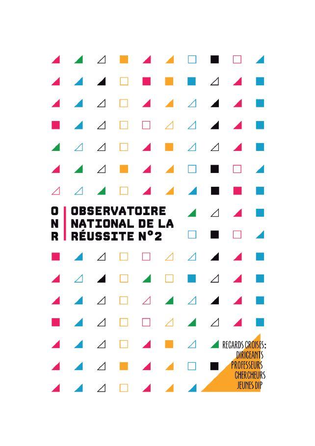 Observatoire National de la Réussite – N°2 – Janvier 2017