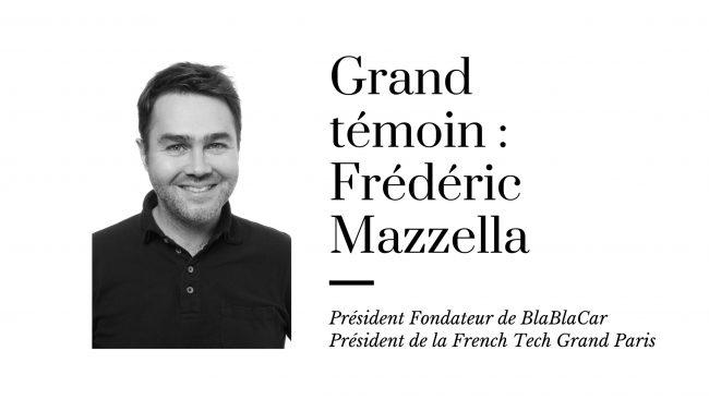 Le Grand Témoin – Frédéric Mazzella, Président Fondateur de BlaBlaCar et Président de la French Tech Grand Paris