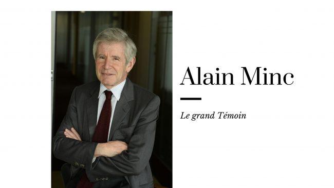« Se préparer au monde de l'après-crise demande, d'abord, de ne pas avoir peur » – Interview d'Alain Minc