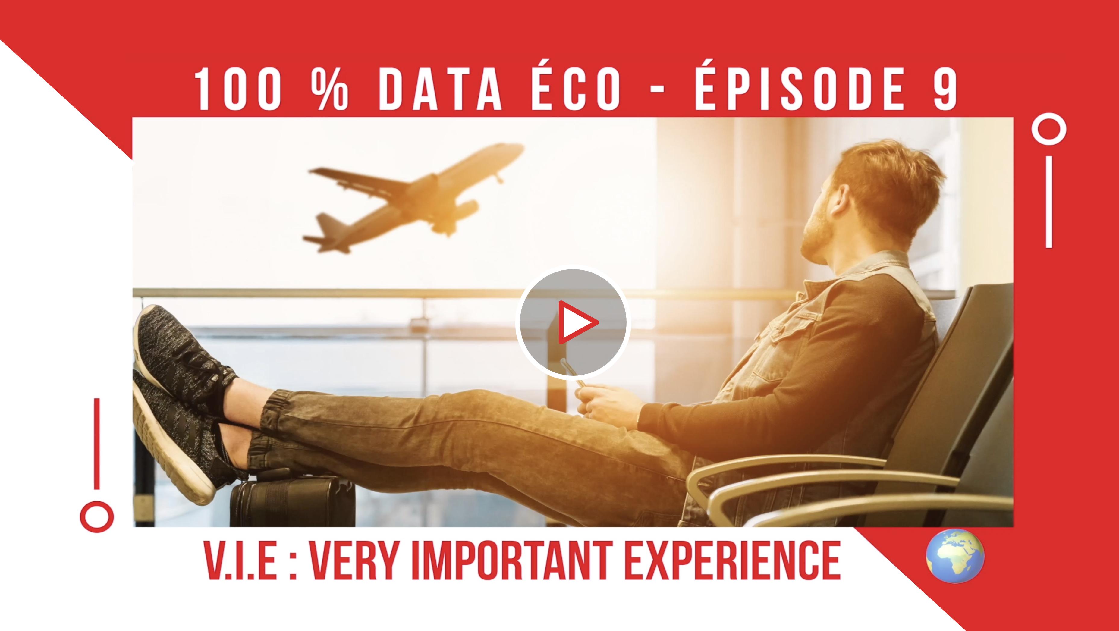 100 % data éco – Épisode 9 – Envie de bosser à l'étranger ? Testez le VIE !