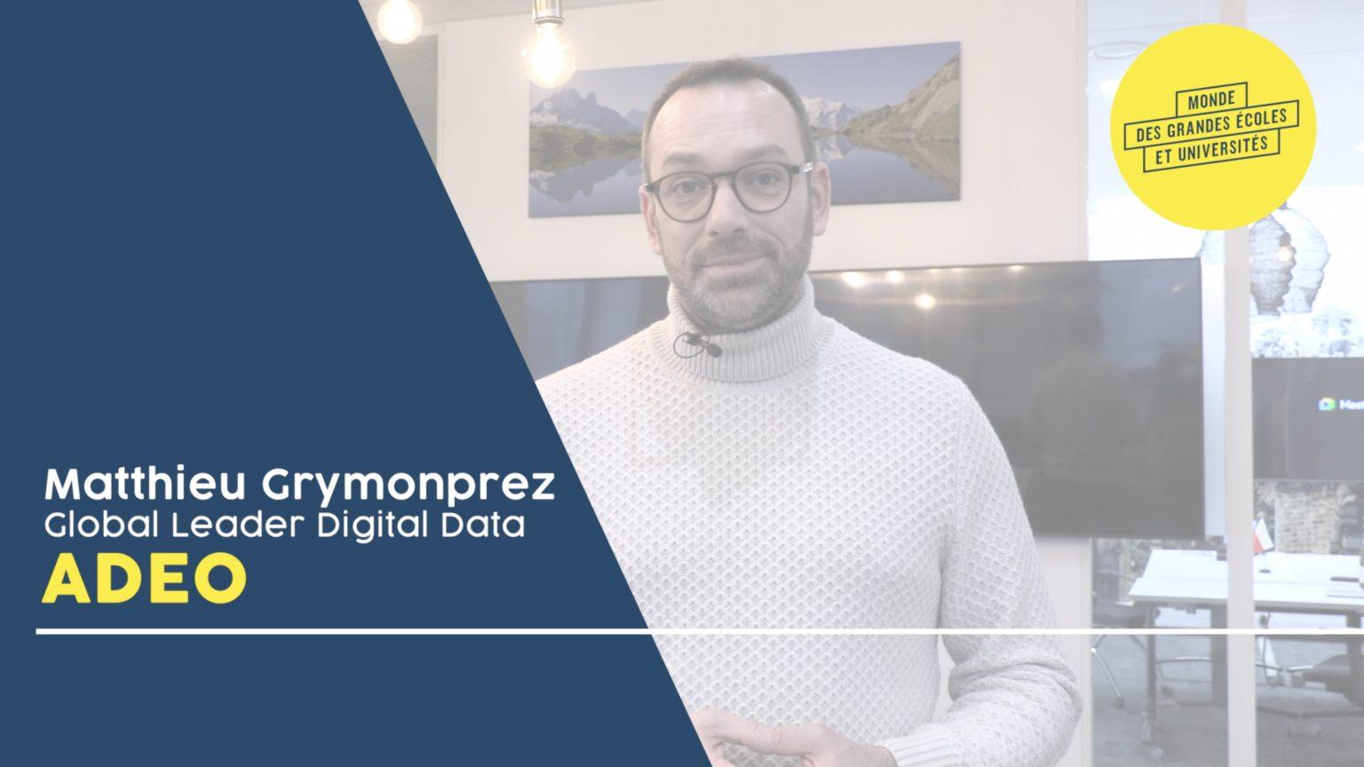 Interview Matthieu Grymonprez Adeo