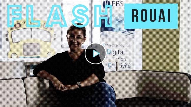 Vidéo Flash – Lamia Rouai, EBS Paris