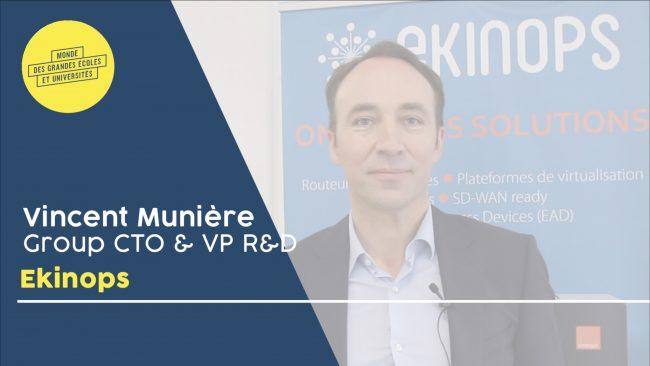 Vincent Munière – EKINOPS : «Nous contribuons à développer la FrenchTech»