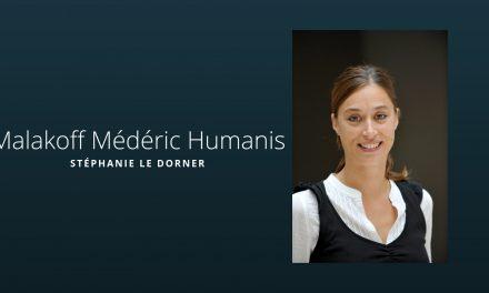 Malakoff Médéric Humanis, un groupe à votre écoute !