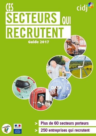 Guide Ces secteurs qui recrutent 2017 CIDJ