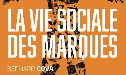 « La Vie Sociale des Marques », quand les marques construisent notre identité