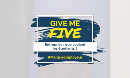 GIVE ME FIVE #MarqueEmployeur – Étudiants